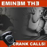 Eminem - Crank Calls