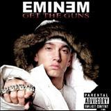 Eminem - Get The Guns