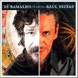 Zé Ramalho - Ze Ramalho Canta Raul Seixas