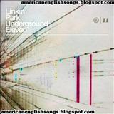 Linkin Park - Linkin park underground 11