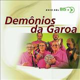 Demônios da Garoa - bis