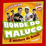 Bonde do Maluco - Bonde do Maluco VOL.2