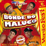 Bonde do Maluco - Bonde do Maluco VOL.6