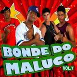 Bonde do Maluco - Bonde do Maluco VOL.7