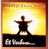 Kelly Patrícia - Et Verbum