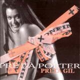 Preta Gil - Prêt-à Porter