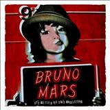 Bruno Mars - Its Better If You Dont Understand