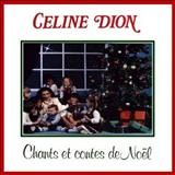 Celine Dion - Chants et contes de Noel