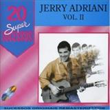 Jerry Adriani - 20 Super Sucessos Vol .3 - Jerry Adriani