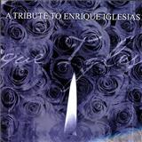 Enrique Iglesias - A tribute