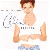 Because You Loved Me - Falling into you