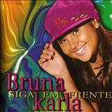 Bruna Karla - Siga em Frente