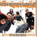 Nação Zumbi - Afrociberdelia