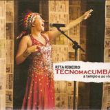 Rita Ribeiro - Tecnomacumba - A Tempo e ao Vivo