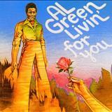Al Green - Livin for You