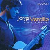 Jorge Vercillo - Trem da minha vida